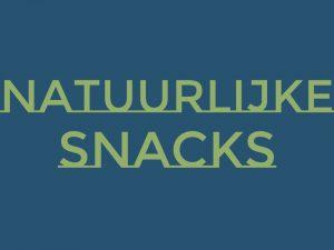 Natuurlijke snacks